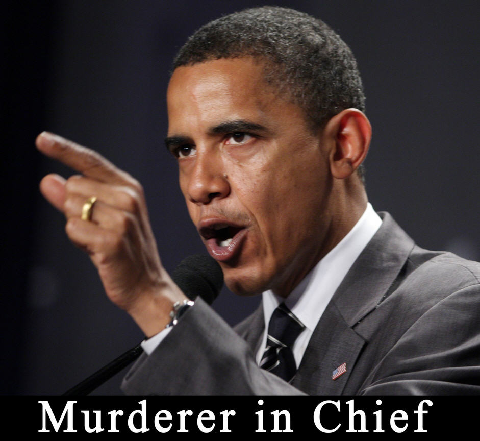 Obama Murderer In Chief