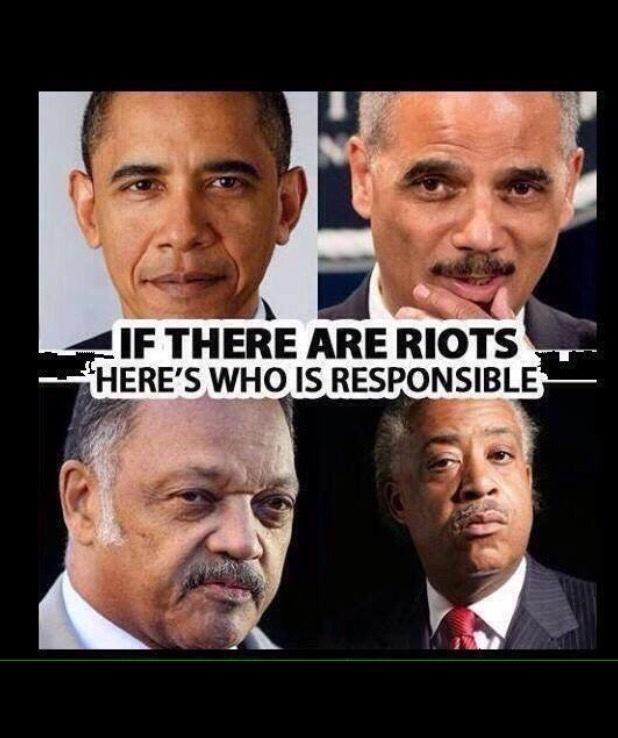 Ferguson Riots Responsible