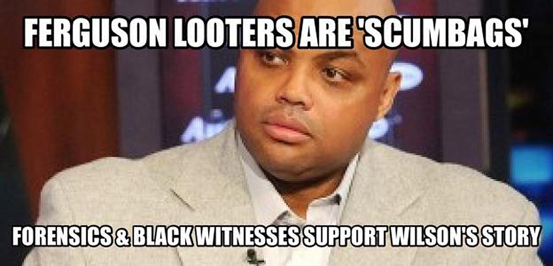 Ferguson Looters Are Scumbags - Charles Barkley