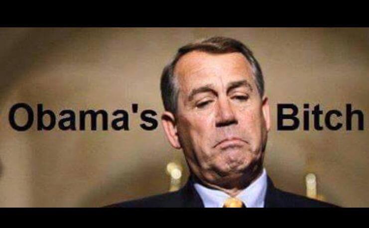 Boehner Obama's BITCH