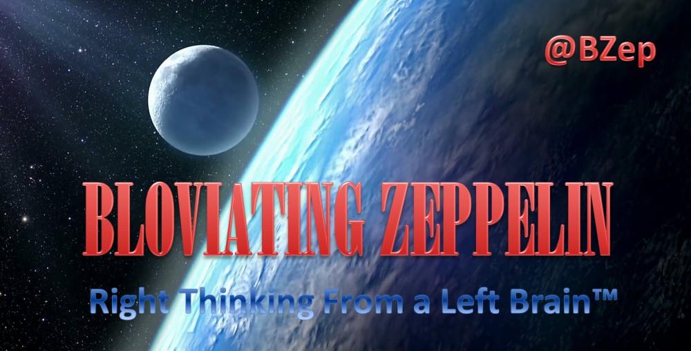 Bloviating Zeppelin