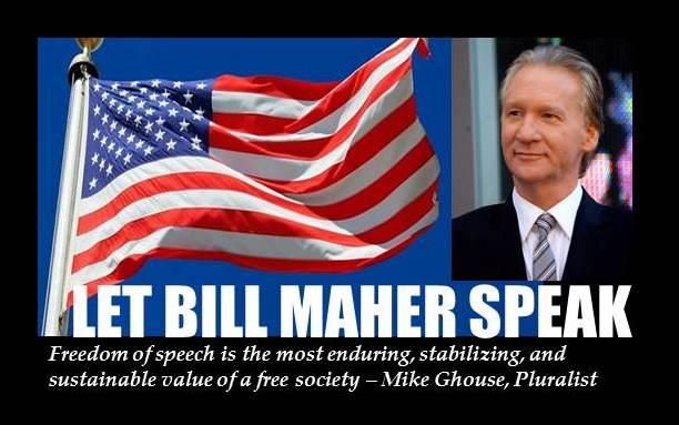 Bill Maher Let Him Speak