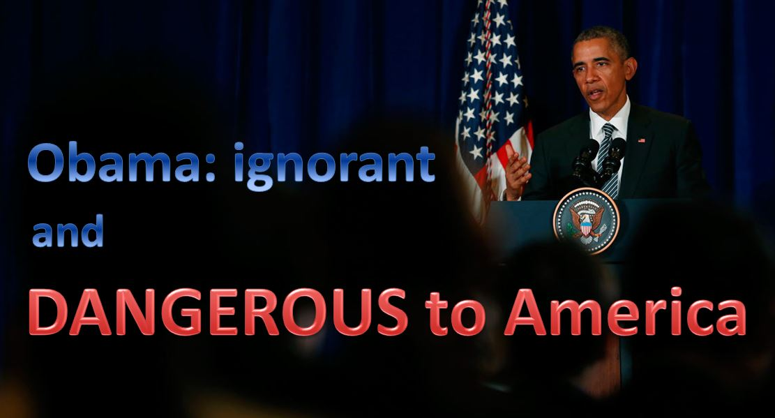 Obama DANGEROUS to America