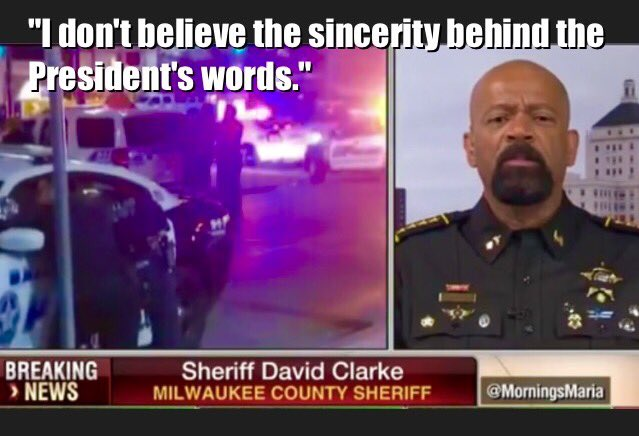 Sheriff David Clarke -- I Don't Believe The Sincerity