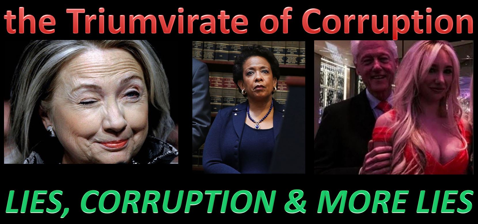 triumvirate-of-corruption-democrat-lies-via-bill-and-hill-and-loretta